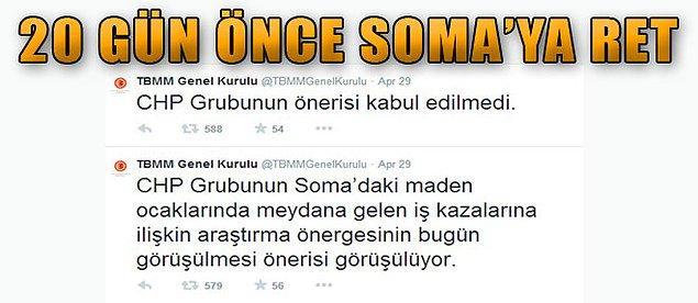 2. CHP'nin 25 gün önce verdiği Soma madenleriyle ilgili komisyon kurulsun önerisi mecliste kabul edilmeliydi