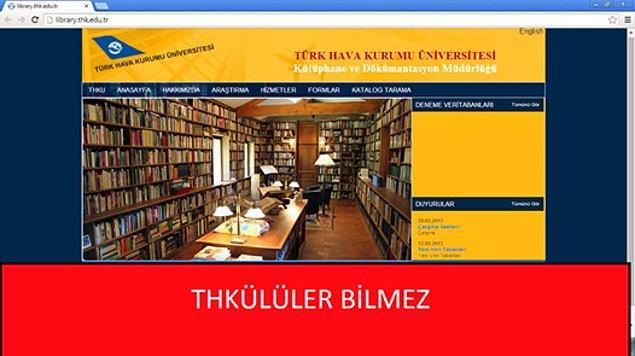 11. Kütüphane değil kitaplığın dahi olmaması
