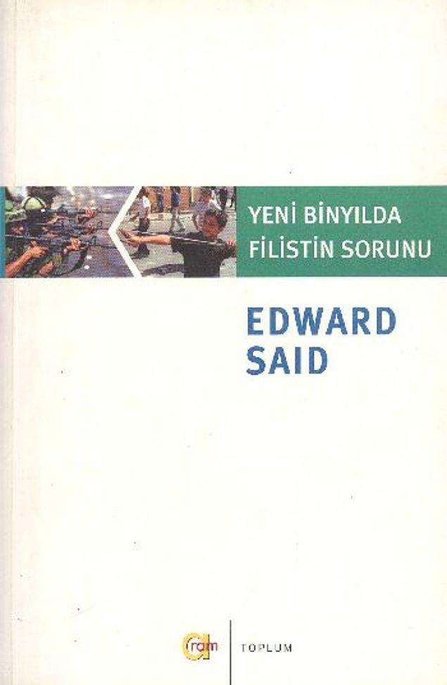 8. Yeni Binyılda Filistin Sorunu - Edward Said