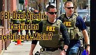 FBI Özel Ajanlık Testinden Geçebilecek Misin?