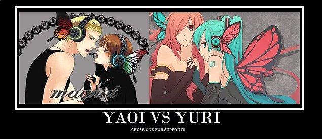 8. Yaoi hastası fangirller VS  Yuri delisi Fanboylar