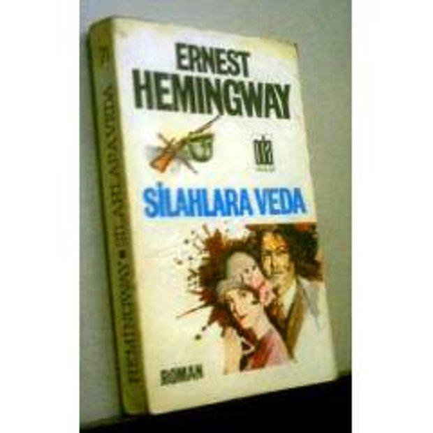 Ernest Hemingway - Silahlara Veda
