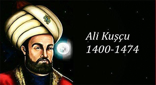 3. Ali Kuşçu (1400/1403-1474)