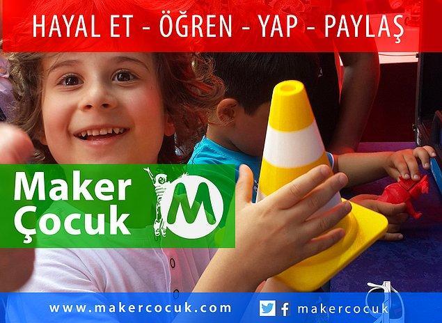 11. Maker Çocuk İle Harekete Geç!