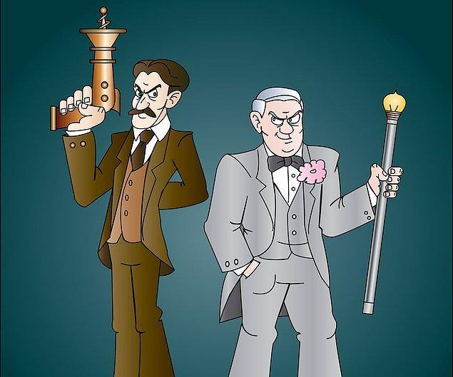 6. Tesla 1 kez dener ve bulur; Edison 1000 kere dener, 1001. denemesinde bulur.