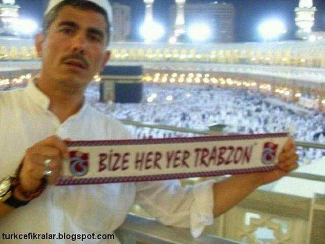 11. Ona her yer Trabzon'dur.