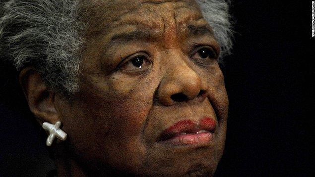 11. Yazar Maya Angelou'nun bir itirafı da onun bu sendromdan mustarip olduğuna işaret.
