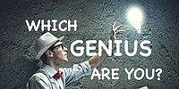 Which Genius Are You?!