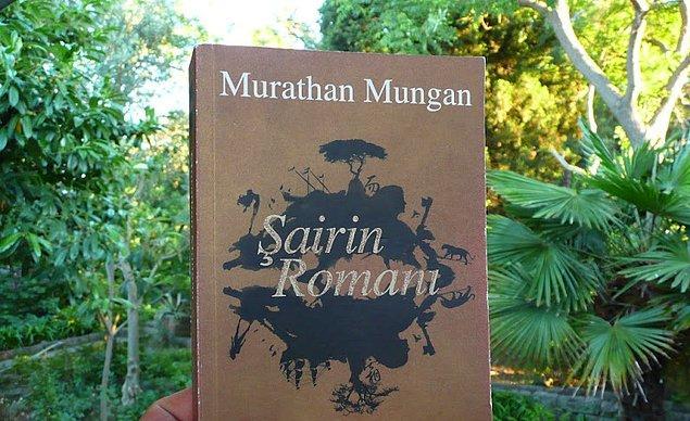"""13. """"Şairin Romanı""""   Murathan Mungan"""