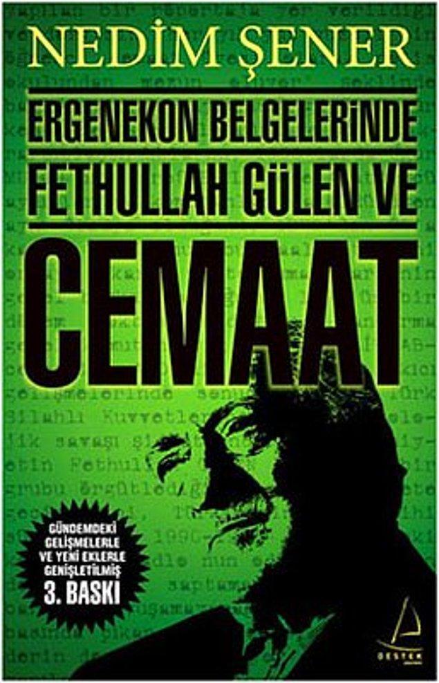 """""""Ergenekon Belgelerinde Fethullah Gülen ve Cemaat"""""""