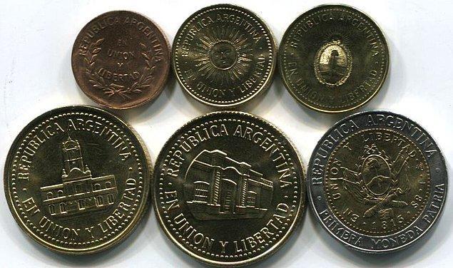 11. Arjantinliler için bozuk paralar çok kıymetlidir.