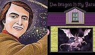 Carl Sagan'ın Dünya Görüşünüzü Etkileyebilecek Ünlü Hikayesi: Garajımdaki Ejder