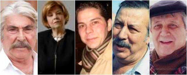 Erdal Özyağcılar, Ayşe Kökçü, Atılay Uluışık, Aykut Oray, Halit Akçatepe ve daha niceleri...