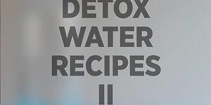 Detox Water Recipes II