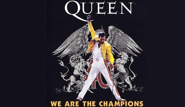 """8. Quenn'in efsane şarkısı """"We are the Champions"""" """"... of the world"""" diye bitmez. Şarkının orijinal sözlerinde bu cümle yok."""