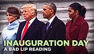 This Bad Lip Reading Trolls The Inauguration And I'm Not Laughing You're Laughing