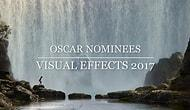 The 2017 Oscar Nominees In Best Visual Effects Combined In A Breathtaking Video