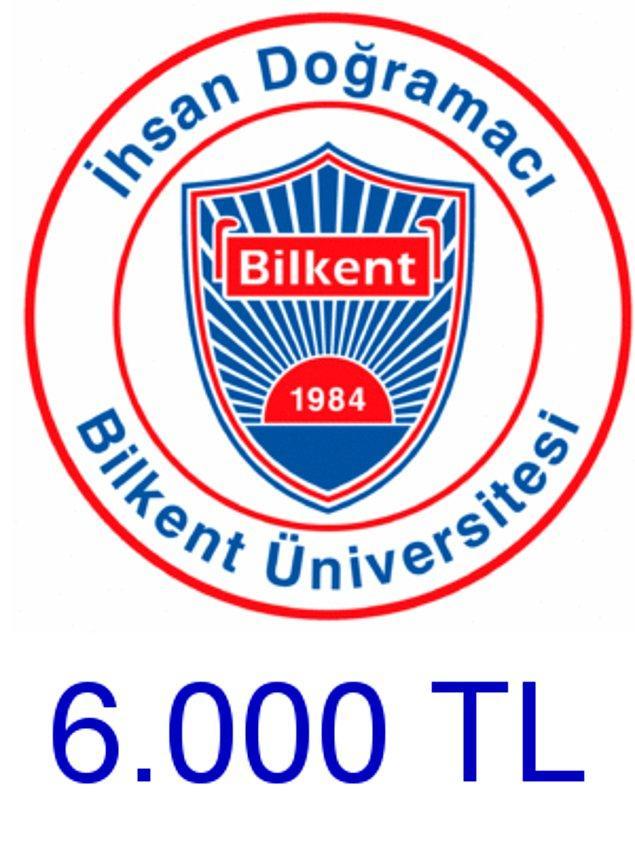 Bilkent - 6.000 TL!