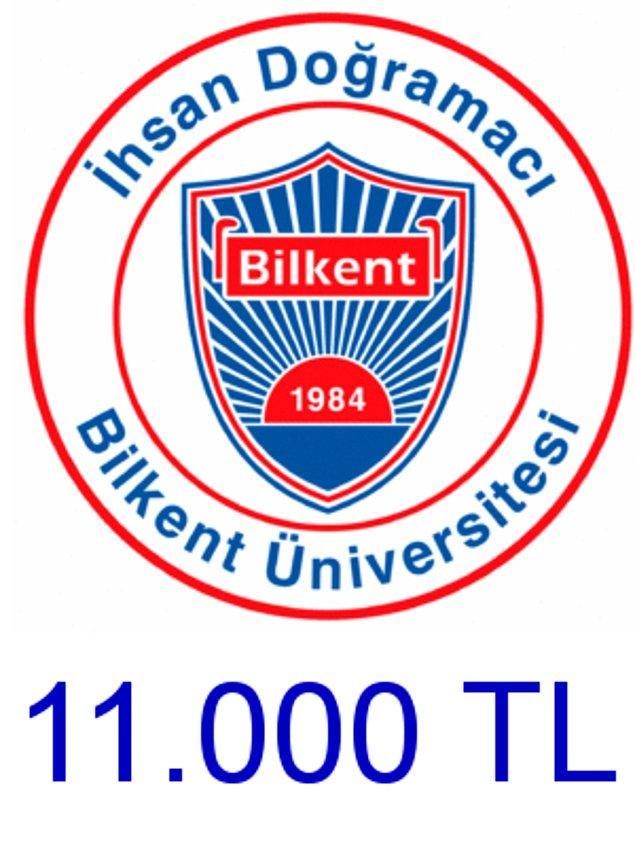 Bilkent - 11.000 TL!