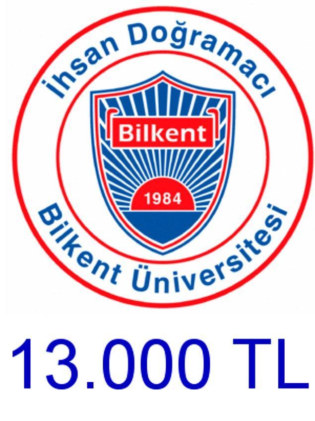 Bilkent - 13.000 TL!