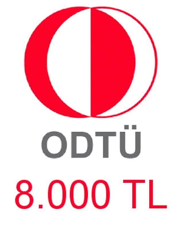 ODTÜ - 8.000 TL!