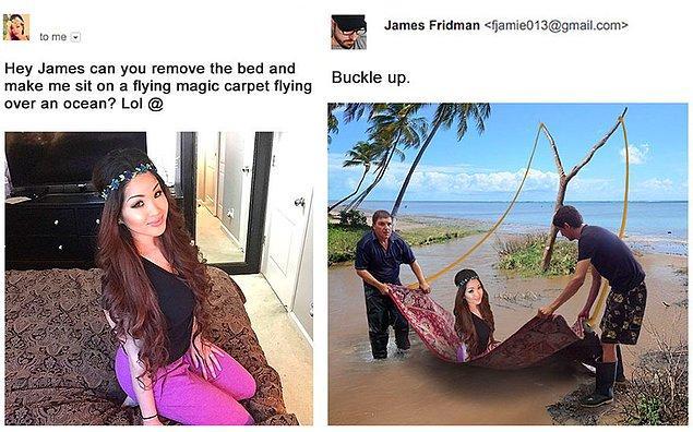 21. Selam James, yatağı kaldırıp beni bir uçan halının üzerinde okyanusun üzerinde uçuyormuş gibi yapar mısın?