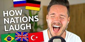 Watch This Video To Find Out Which Country's People Your Laugh Sounds Like!