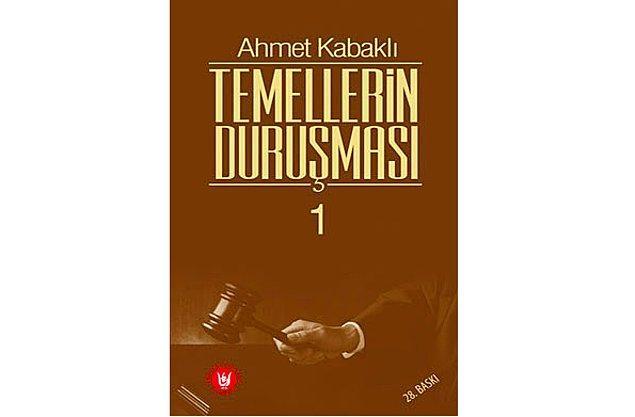 11. Temellerin Duruşması - Ahmet Kabaklı