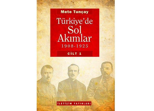 12. Türkiye'de Sol Akımlar - Mete Tunçay