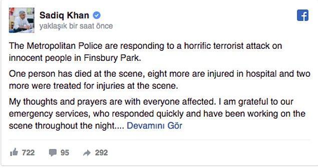 """Londra Belediye Başkanı Sadiq Khan, olayı """"masum insanları hedef alan korkunç bir terör saldırısı"""" olarak niteledi."""