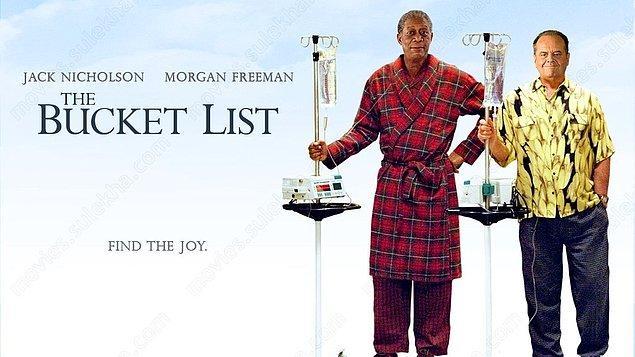 27. Şimdi Ya Da Asla / The Bucket List (2007)