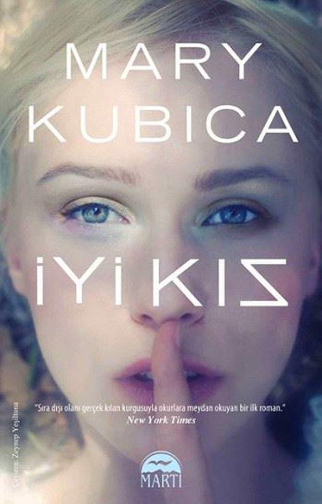 21. İyi Kız - Mary Kubica
