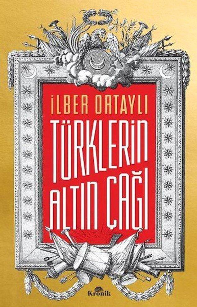 6. Türklerin Altın Çağı - İlber Ortaylı