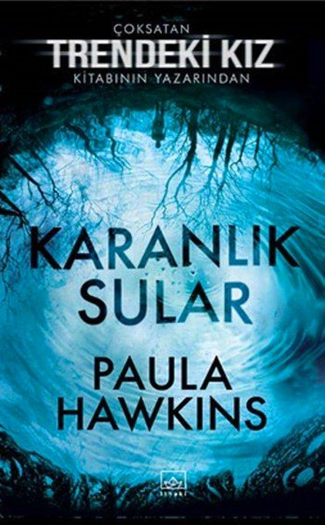 14. Karanlık Sular - Paula Hawkins