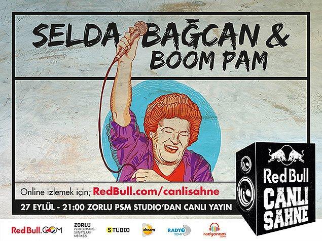 Selda Bağcan ve Boom Pam, 27 Eylül Çarşamba günü saat 21:00'da Zorlu PSM'de Red Bull Canlı Sahne'nin konuğu oluyor!