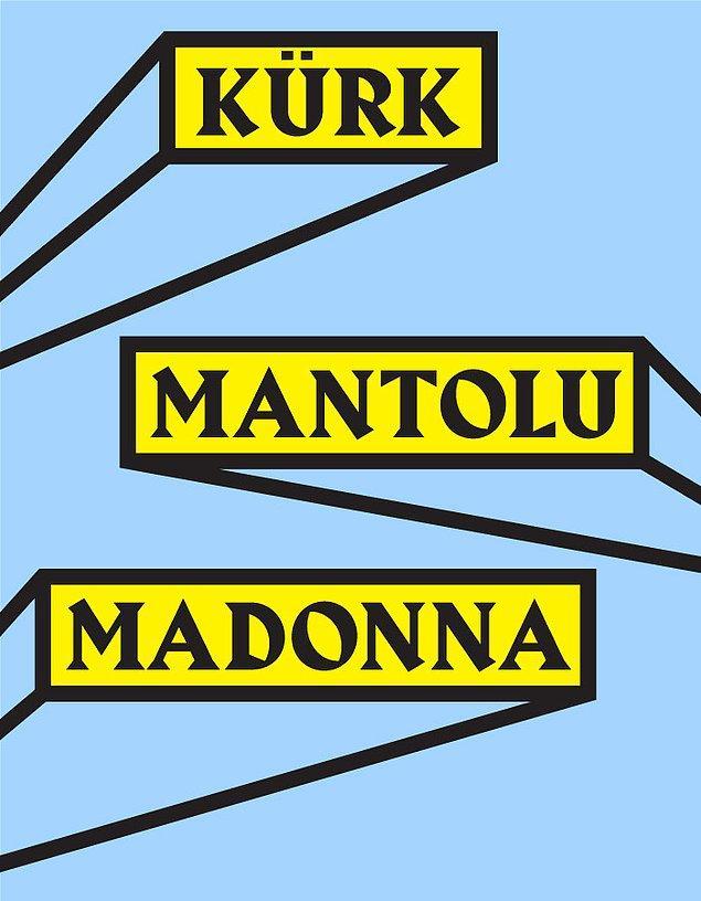 5. Kürk Mantolu Madonna