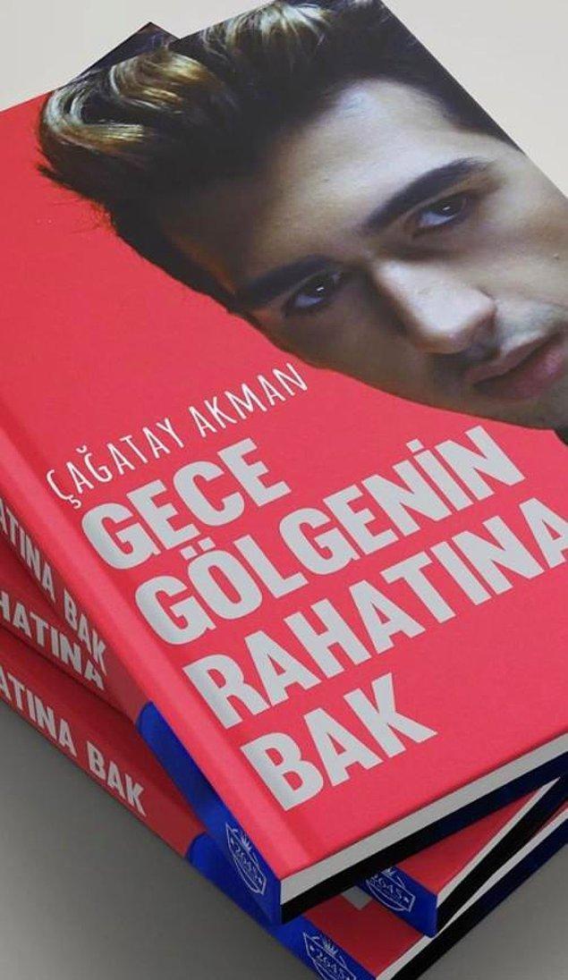 """Bütün bunlar Çağatay Akman'ın şarkısıyla aynı ismi taşıyan """"Gece Gölgenin Rahatına Bak"""" kitabını çıkarmasına engel değil. Hayırlı olsun diyoruz..."""