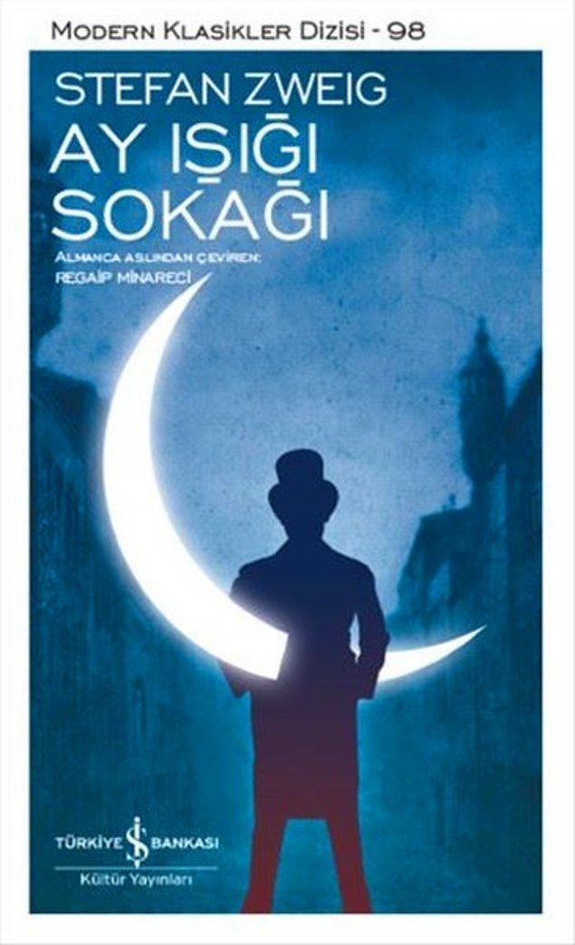 6. Ay Işığı Sokağı - Stefan Zweig