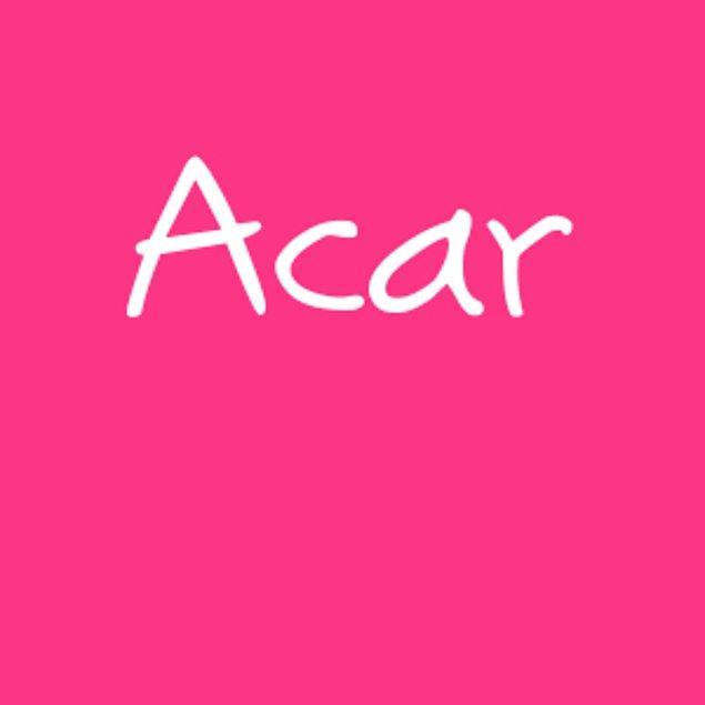 Acar!