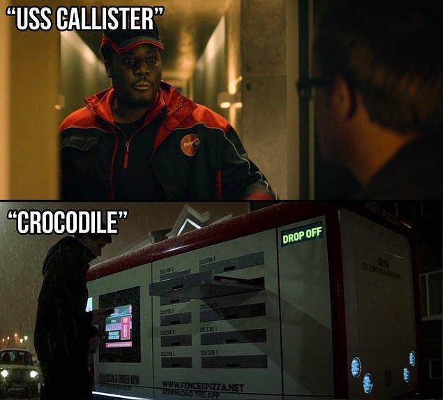"""13. """"Fences"""" isimli pizza şirketi hem """"USS Callister"""" hem de """"Crocodile"""" bölümünde kullanılmış."""