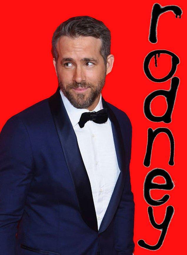 12. Ryan Reynolds'ın ortanca ismi 'Rodney'.