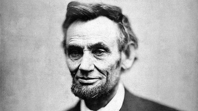 """1. Abraham Lincoln, onu iki yüzlü olmakla suçlayanlara """"Gerçekten iki yüzüm olsaydı size sürekli bunu mu gösterirdim?"""" demişti."""