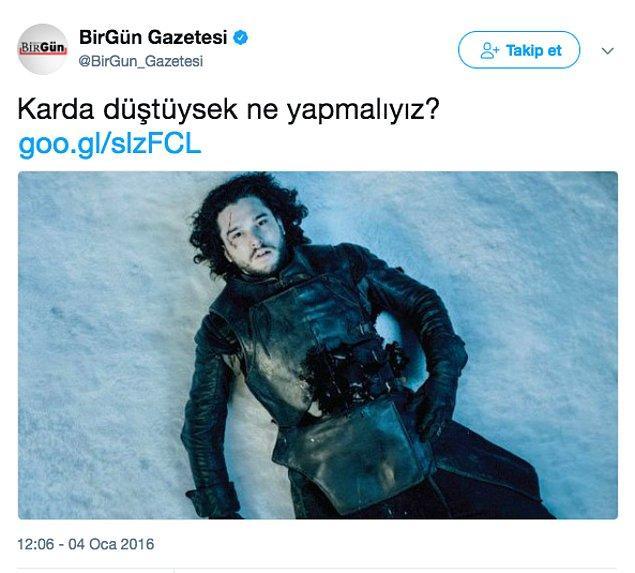 1. Jon Snow gibi düşmeyelim de bir çaresi bulunur elbet