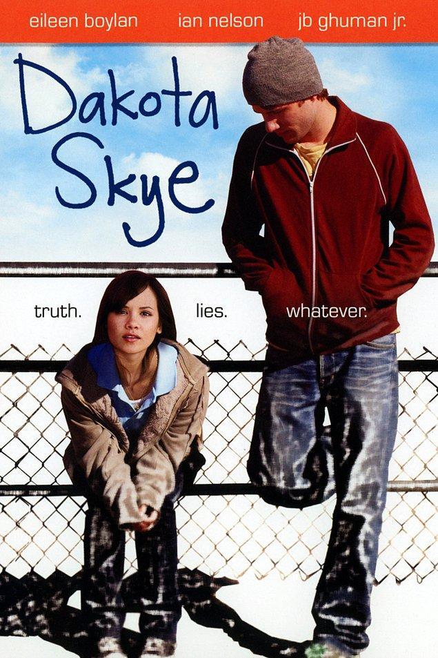 25. Dakota Skye (2008)