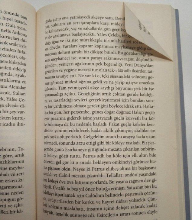 11. Kitap sayfalarında kaldıkları yeri tembellikleri yüzünden sayfayı kıvırarak işaretleyenler.