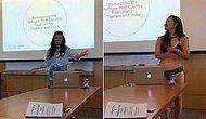 Профессор сказала студентке, что у неё слишком короткие шорты - и девушка разделась до нижнего белья!