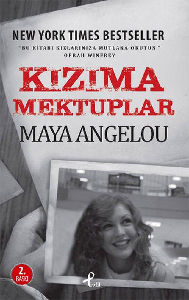 19. Kızıma Mektuplar - Maya Angelou
