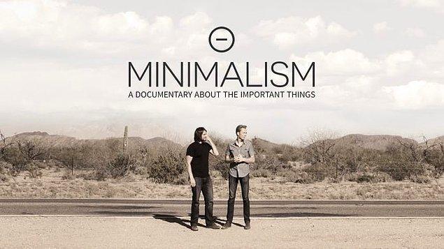 7. Sadelikte huzuru bulun: Minimalizm- Önemli Şeylere Dair Bir Belgesel
