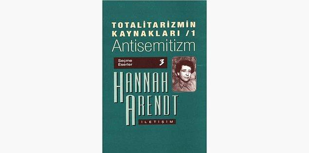 93. Totaliterizmin Kökenleri - Hannah Arendt (1951)