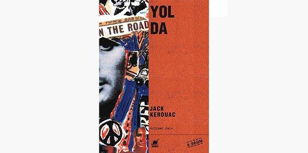 67. Yolda - Jack Kerouac (1957)